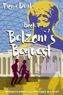 An image of the cover of the Fiona Deal book, Belzoni's Bequest.