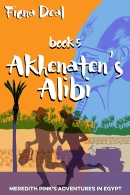 An image of the cover of the Fiona Deal book, Akhenaten's Alibi.