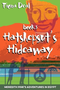 An image of the cover of the Fiona Deal book, Hatshepsut's Hideaway.