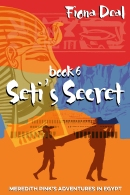 An image of the cover of the Fiona Deal book, Seti's Secret.