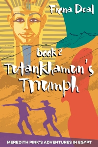 An image of the cover of the Fiona Deal book, Tutankhamun's Triumph.
